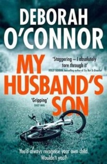 My Husband's Son : A Dark and Gripping Psychological Thriller, Paperback Book