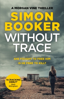 Without Trace : An Edge of Your Seat Psychological Thriller, Paperback Book