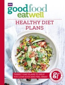 Good Food Eat Well: Healthy Diet Plans, Paperback Book
