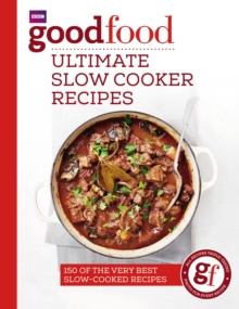 Good Food : Ultimate Slow Cooker Recipes, Paperback Book