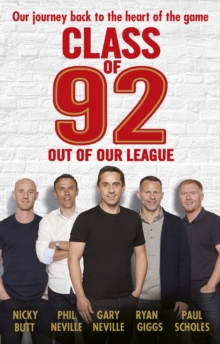 Class of 92: Out of Our League, Paperback Book