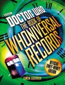 Doctor Who: the Doctor Who Book of Whoniversal Records, Hardback Book