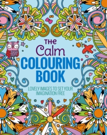The Calm Colouring Book, Paperback Book