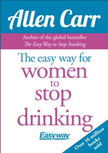 The Easy Way for Women to Stop Drinking, Paperback Book