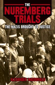 The Nuremberg Trials, Paperback Book