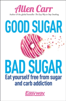 Good Sugar, Bad Sugar, Paperback Book