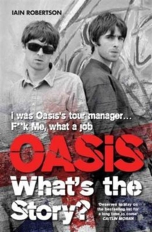 Oasis : What's the Story, Paperback Book