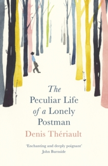 The Peculiar Life of a Lonely Postman, Paperback Book