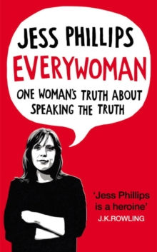 Everywoman : One Woman's Truth About Speaking the Truth, Hardback Book