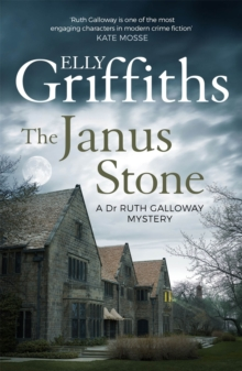 The Janus Stone : The Dr Ruth Galloway Mysteries 2, Paperback Book