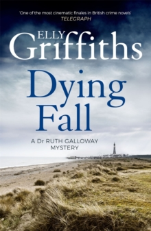 A Dying Fall : The Dr Ruth Galloway Mysteries 5, Paperback Book