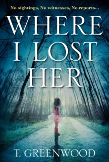 Where I Lost Her, Paperback Book