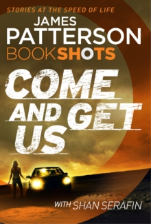 Come and Get Us : Bookshots, Paperback Book