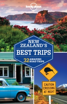 Lonely Planet New Zealand's Best Trips, Paperback Book