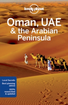 Lonely Planet Oman, UAE & Arabian Peninsula, Paperback Book
