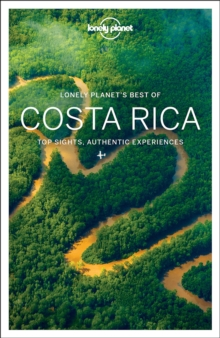 Lonely Planet Best of Costa Rica, Paperback Book