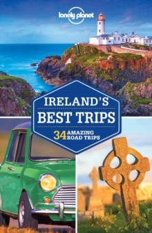 Lonely Planet Ireland's Best Trips, Paperback Book