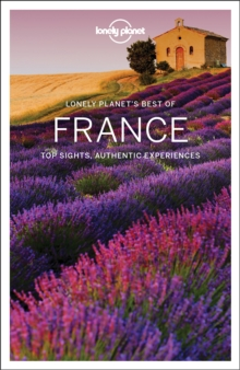 Lonely Planet Best of France, Paperback Book