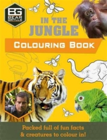 Bear Grylls Colouring Books: In the Jungle, Paperback Book