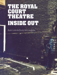The Royal Court Theatre Inside Out, Paperback Book