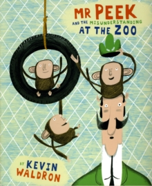 Mr Peek and the Misunderstanding at the Zoo, Paperback Book