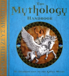 The Mythology Handbook, Hardback Book