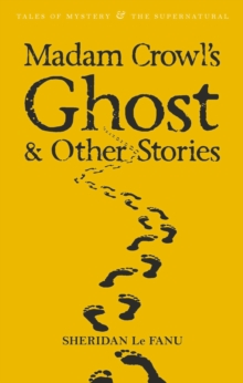 Madam Crowl's Ghost & Other Stories, Paperback Book