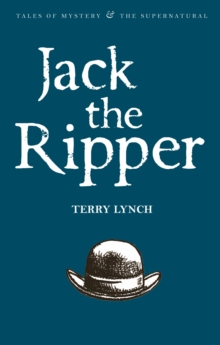 Jack the Ripper : The Whitechapel Murderer, Paperback Book