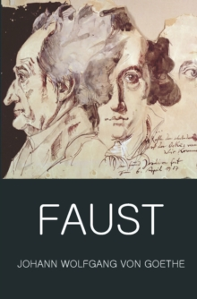 Faust : A Tragedy in Two Parts with the Urfaust, Paperback Book