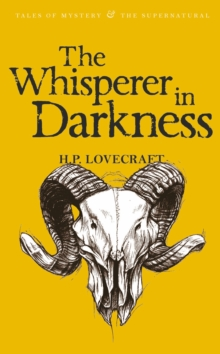 The Whisperer in Darkness : Collected Stories Volume One, Paperback Book