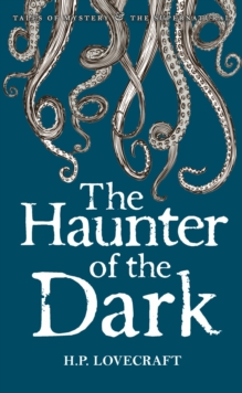 The Haunter of the Dark : Collected Short Stories Volume Three, Paperback Book
