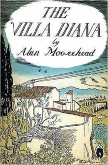 The Villa Diana : Travels Through Post-war Italy, Paperback Book