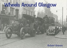 Wheels Around Glasgow, Paperback Book