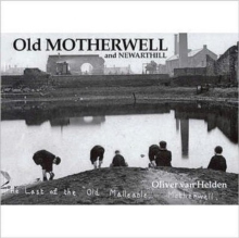 Old Motherwell and Newarthill, Paperback Book