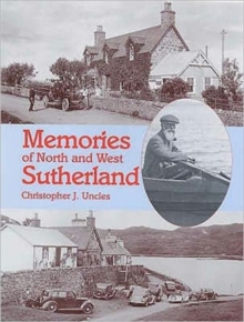 Memories of North and West Sutherland, Paperback Book