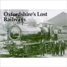 Oxfordshire's Lost Railways, Paperback Book