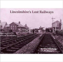 Lincolnshire's Lost Railways, Paperback Book
