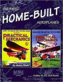 The First Home-Built Aeroplanes, Paperback Book