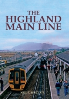 The Highland Mainline, Hardback Book