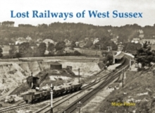 Lost Railways of West Sussex, Paperback Book