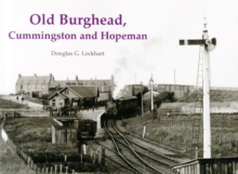 Old Burghead, Cummingstown and Hopeman, Paperback Book