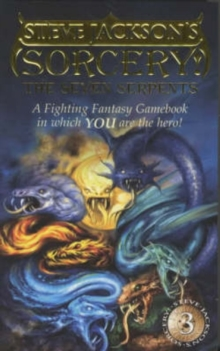 Sorcery! : Seven Serpents (Book 3), Paperback Book