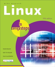 Linux in Easy Steps, Paperback Book