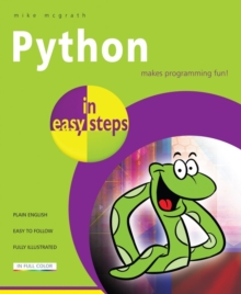 Python in Easy Steps : In Easy Steps, Paperback Book