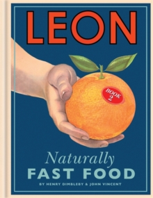 Leon: Naturally Fast Food, Hardback Book