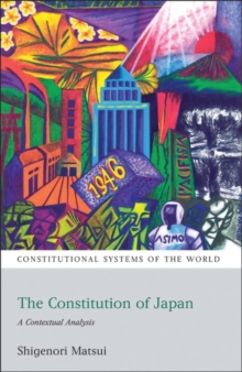 The Constitution of Japan : A Contextual Analysis, Paperback Book