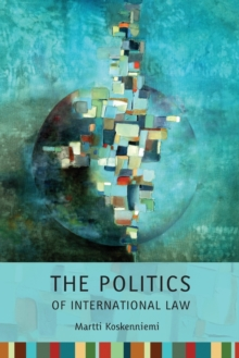 The Politics of International Law, Paperback Book