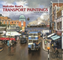 Malcolm Root's Transport Paintings, Hardback Book