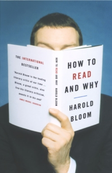 How to Read and Why, Paperback Book