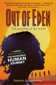 Out of Eden : The Peopling of the World, Paperback Book